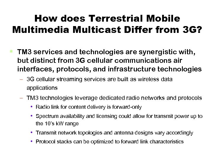 How does Terrestrial Mobile Multimedia Multicast Differ from 3 G? § TM 3 services