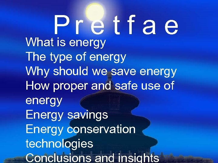 Penergy t f a e re What is The type of energy Why should