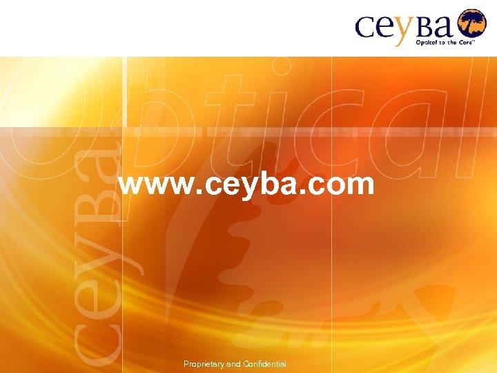 www. ceyba. com Proprietary and Confidential