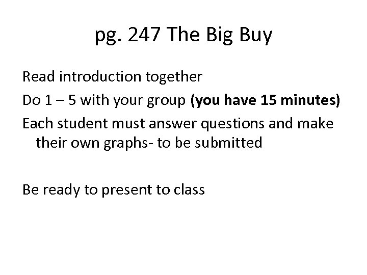 pg. 247 The Big Buy Read introduction together Do 1 – 5 with your