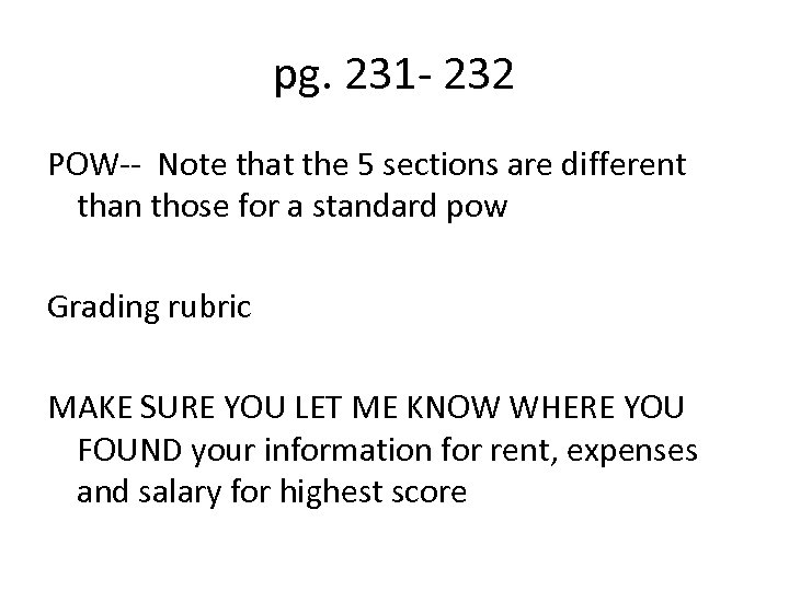 pg. 231 - 232 POW-- Note that the 5 sections are different than those