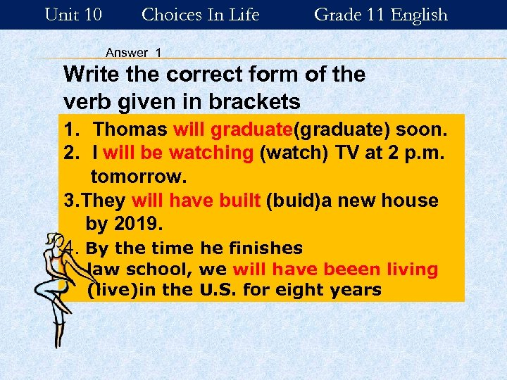 Unit 10 Choices In Life Grade 11 English Answer 1 Write the correct form