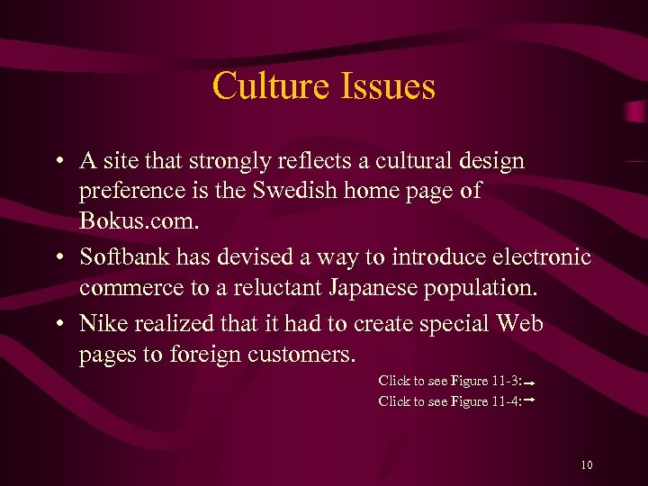 Culture Issues • A site that strongly reflects a cultural design preference is the