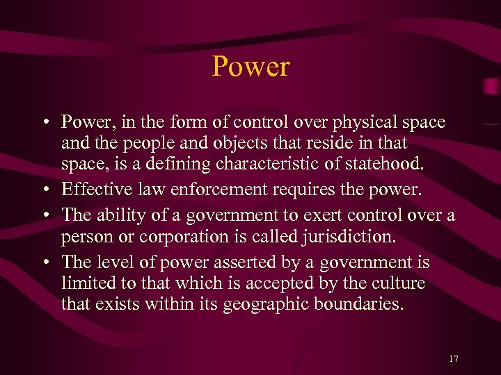 Power • Power, in the form of control over physical space and the people