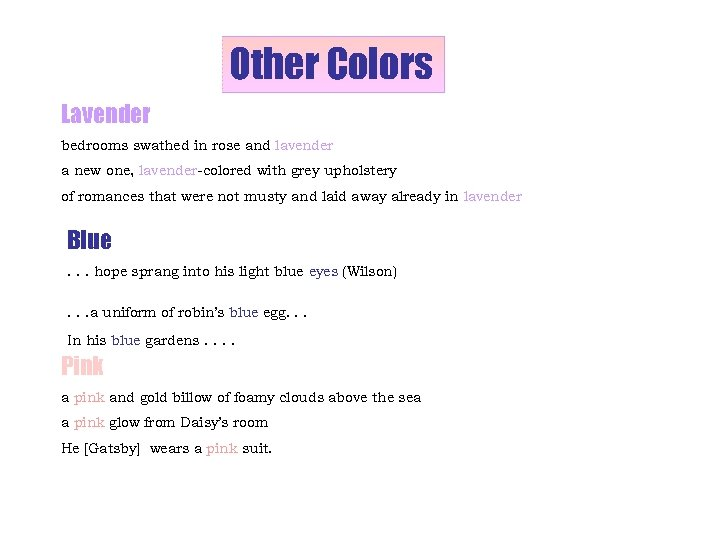 Other Colors Lavender bedrooms swathed in rose and lavender a new one, lavender-colored with