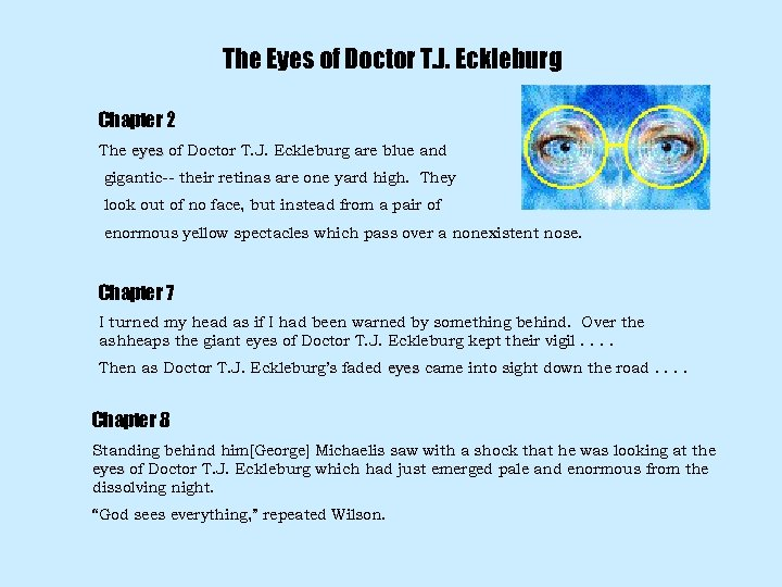 The Eyes of Doctor T. J. Eckleburg Chapter 2 The eyes of Doctor T.