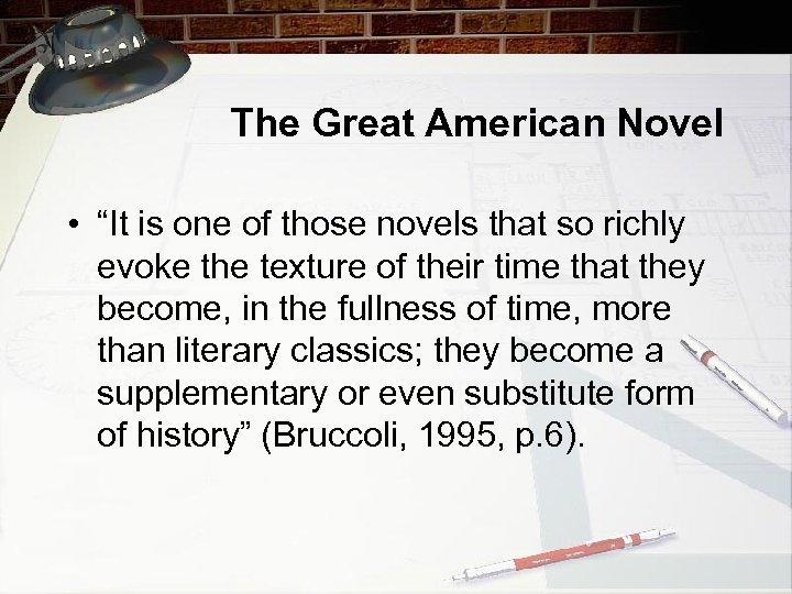 """The Great American Novel • """"It is one of those novels that so richly"""