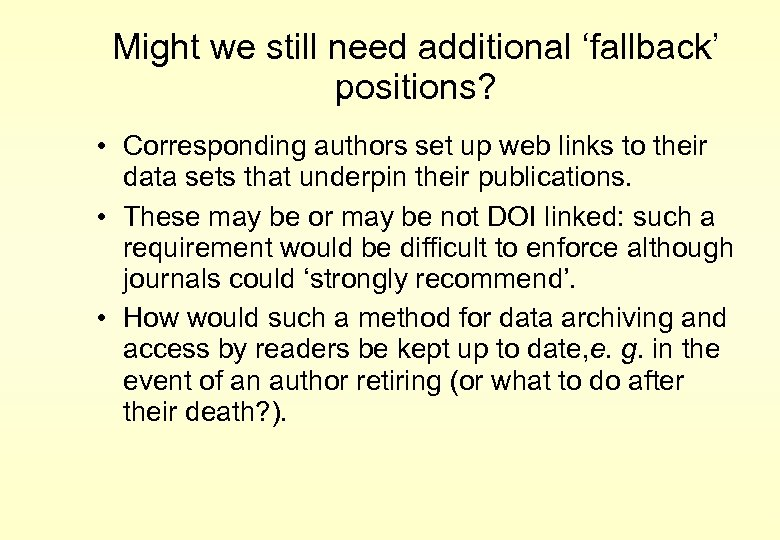 Might we still need additional 'fallback' positions? • Corresponding authors set up web links