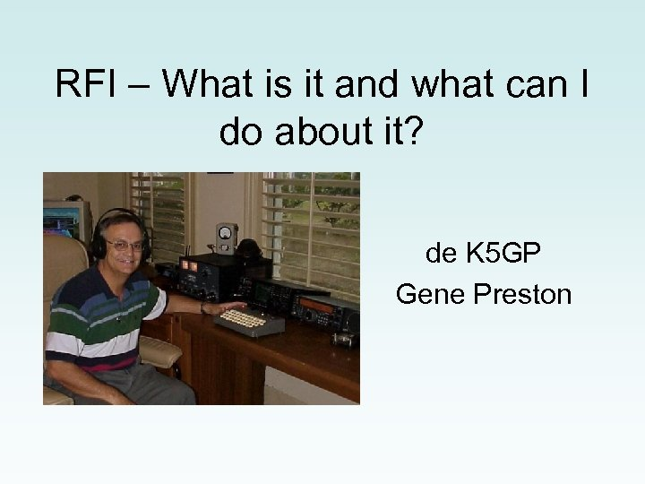 RFI – What is it and what can I do about it? de K