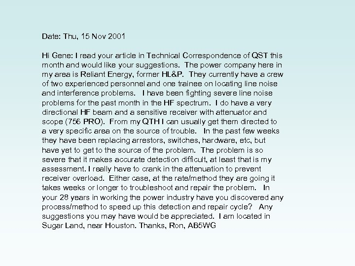 Date: Thu, 15 Nov 2001 Hi Gene: I read your article in Technical Correspondence