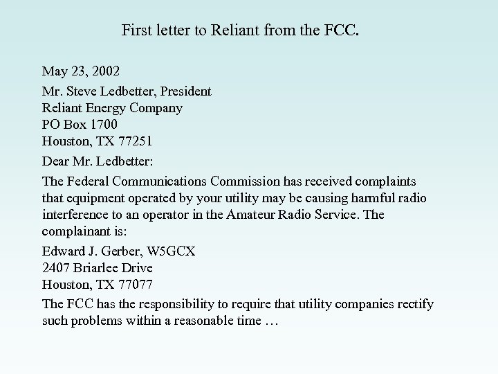 First letter to Reliant from the FCC. May 23, 2002 Mr. Steve Ledbetter, President