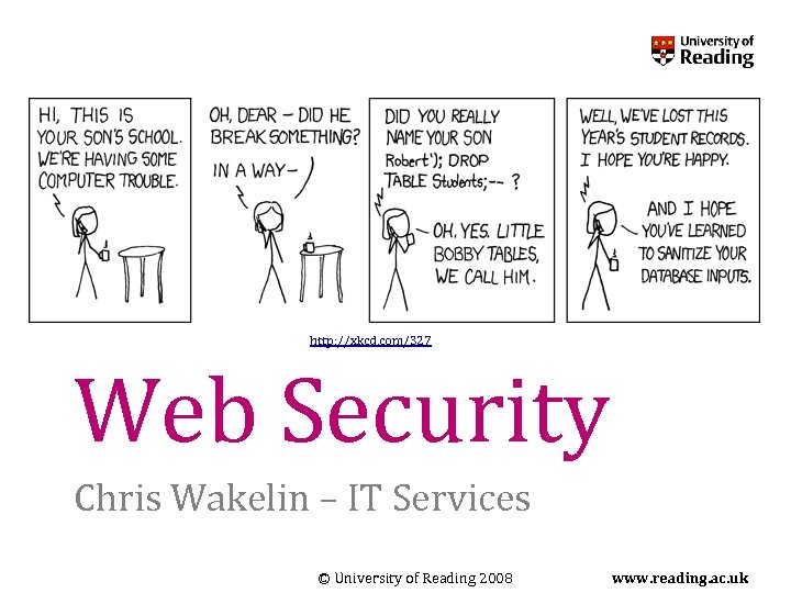 http xkcd com 327 Web Security Chris Wakelin