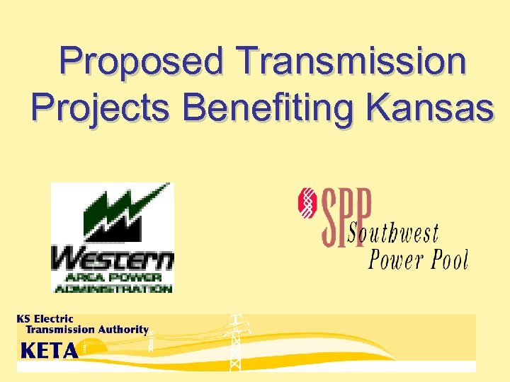 Proposed Transmission Projects Benefiting Kansas