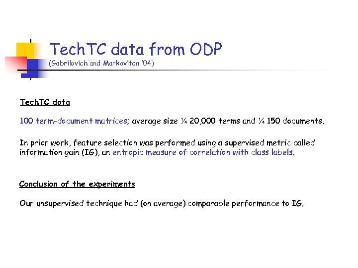 Tech. TC data from ODP (Gabrilovich and Markovitch ' 04) Tech. TC data 100