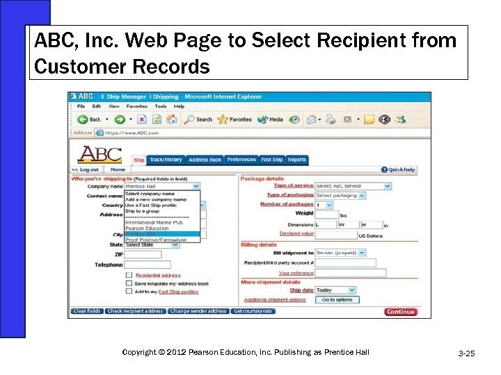 ABC, Inc. Web Page to Select Recipient from Customer Records Fig 3 -14 Copyright