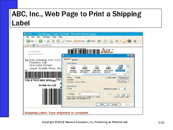 ABC, Inc. , Web Page to Print a Shipping Label Copyright © 2012 Pearson