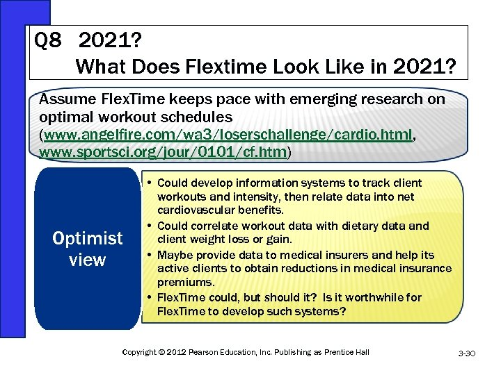 Q 8 2021? What Does Flextime Look Like in 2021? Assume Flex. Time keeps