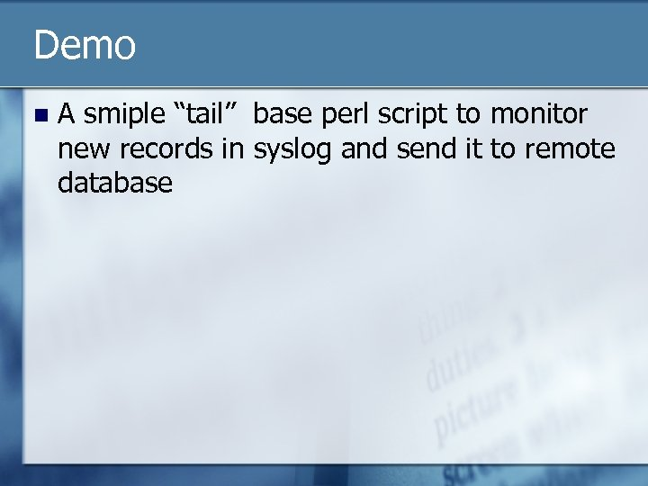 """Demo n A smiple """"tail"""" base perl script to monitor new records in syslog"""