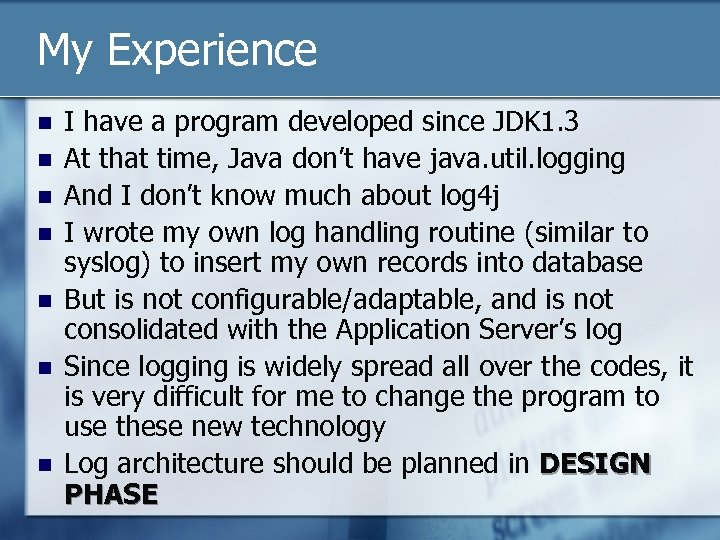 My Experience n n n n I have a program developed since JDK 1.