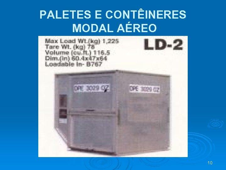 PALETES E CONTÊINERES MODAL AÉREO 10