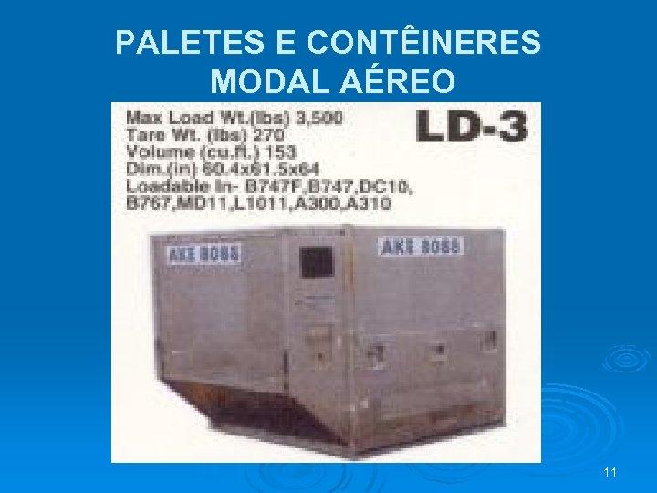 PALETES E CONTÊINERES MODAL AÉREO 11