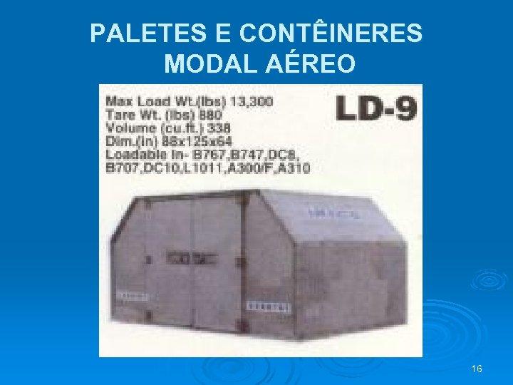 PALETES E CONTÊINERES MODAL AÉREO 16