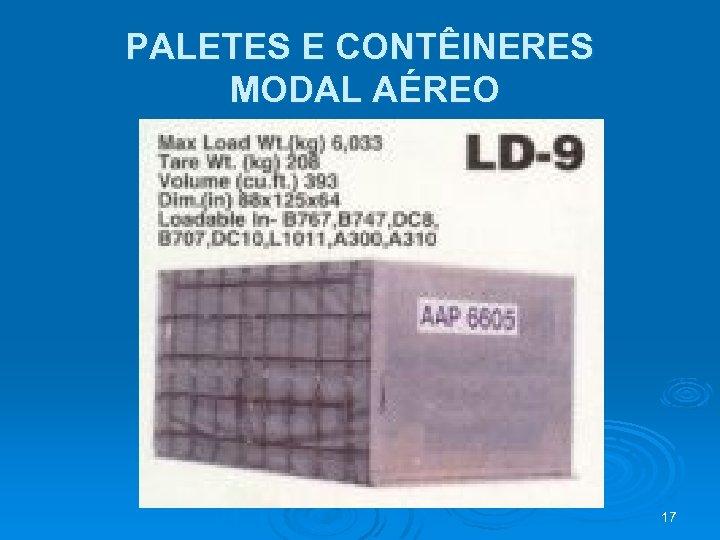 PALETES E CONTÊINERES MODAL AÉREO 17