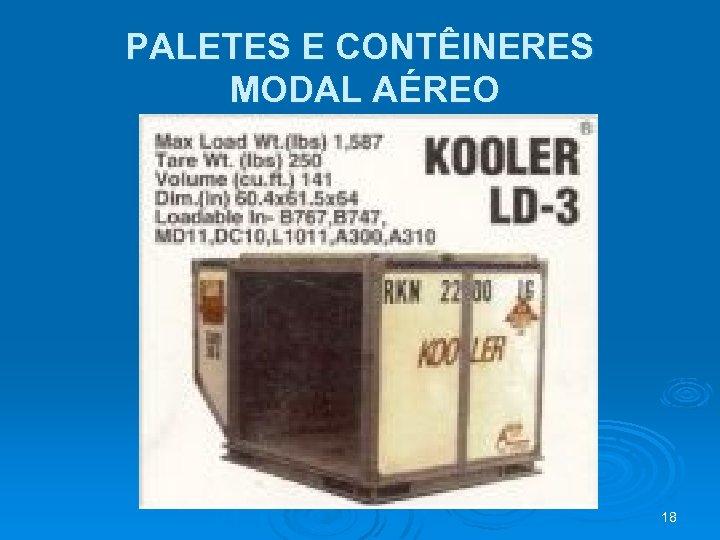 PALETES E CONTÊINERES MODAL AÉREO 18