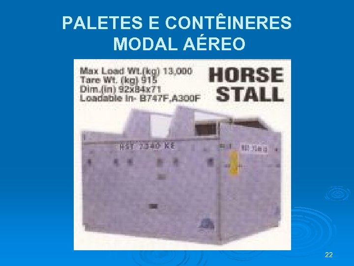PALETES E CONTÊINERES MODAL AÉREO 22