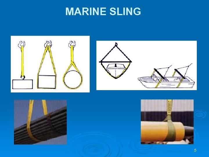 MARINE SLING 5