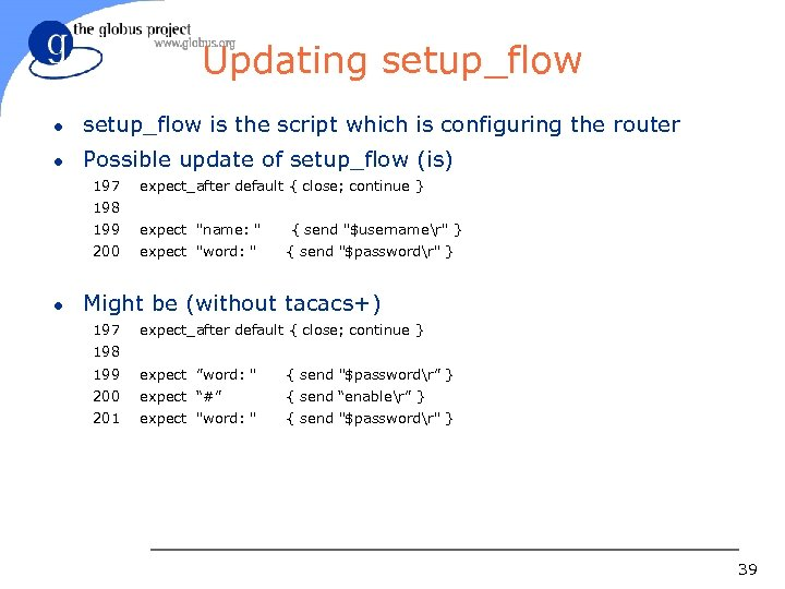 Updating setup_flow l setup_flow is the script which is configuring the router l Possible