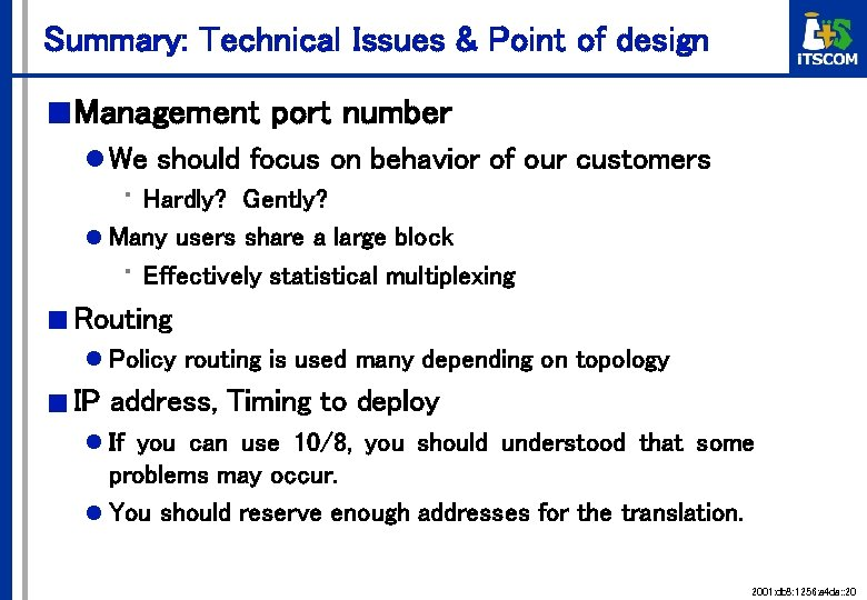 Summary: Technical Issues & Point of design ■ Management port number l We should