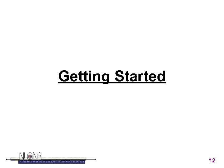 Getting Started 12