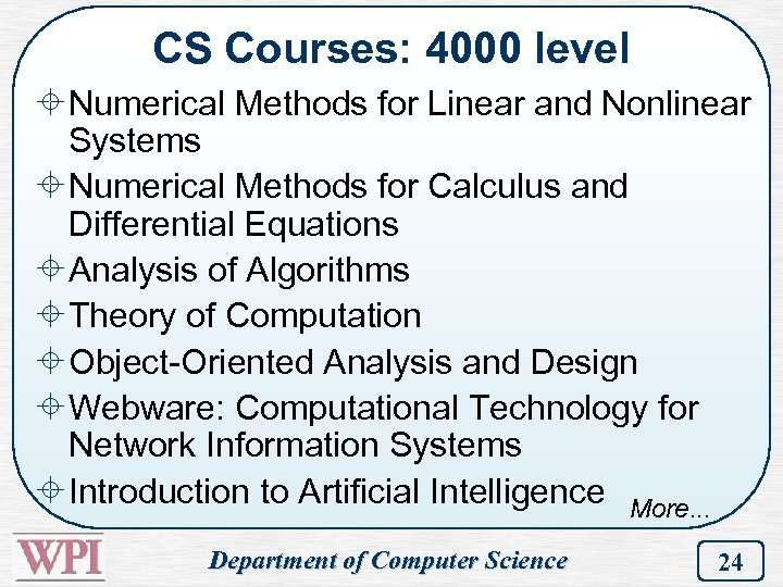 CS Courses: 4000 level ± Numerical Methods for Linear and Nonlinear Systems ± Numerical