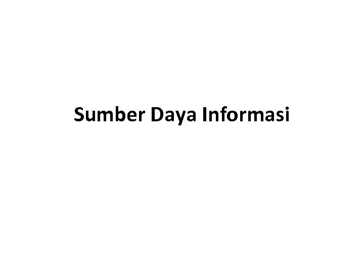 Sumber Daya Informasi