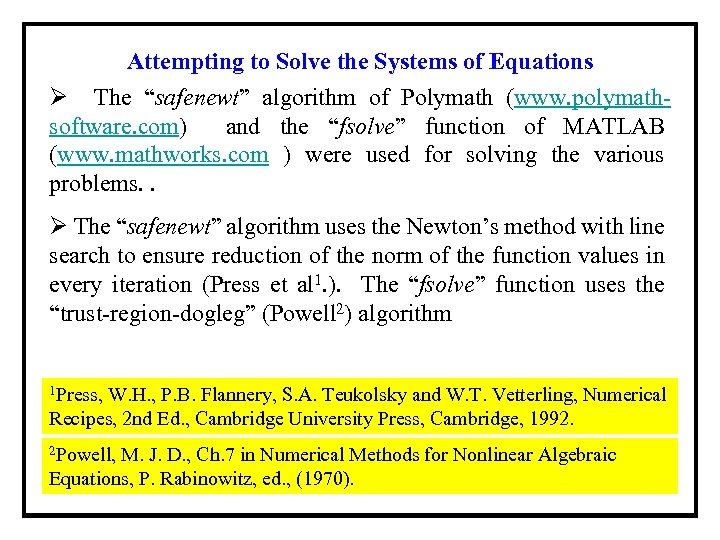 """Attempting to Solve the Systems of Equations Ø The """"safenewt"""" algorithm of Polymath (www."""
