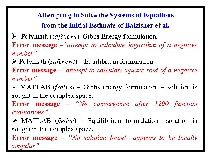 Attempting to Solve the Systems of Equations from the Initial Estimate of Balzisher et