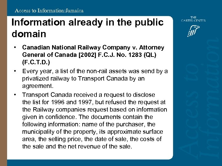 Access to Information: Jamaica Information already in the public domain • Canadian National Railway