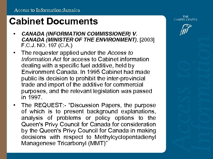 Access to Information: Jamaica Cabinet Documents • CANADA (INFORMATION COMMISSIONER) V. CANADA (MINISTER OF