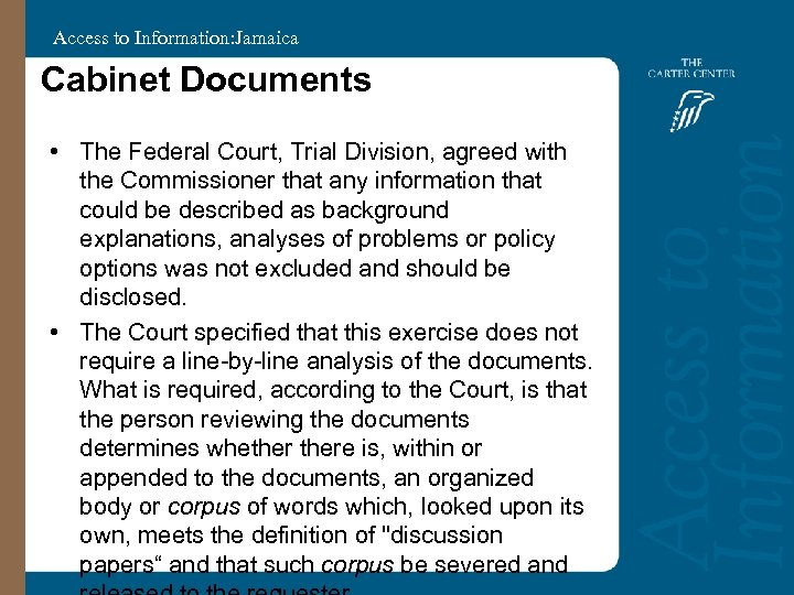 Access to Information: Jamaica Cabinet Documents • The Federal Court, Trial Division, agreed with
