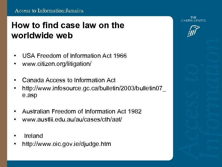 Access to Information: Jamaica How to find case law on the worldwide web •