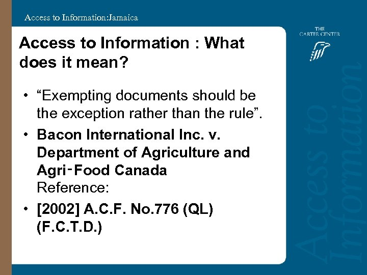 "Access to Information: Jamaica Access to Information : What does it mean? • ""Exempting"