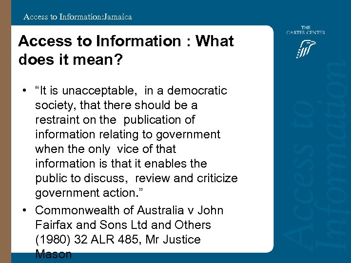 "Access to Information: Jamaica Access to Information : What does it mean? • ""It"