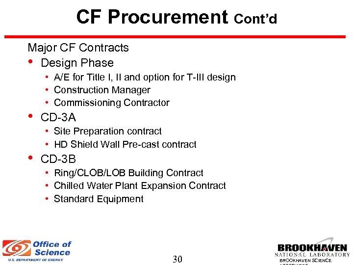 CF Procurement Cont'd Major CF Contracts • Design Phase • • • A/E for