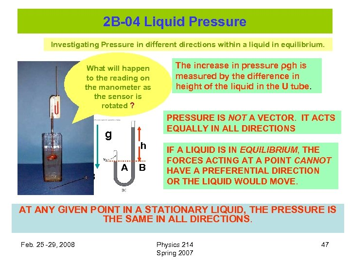 2 B-04 Liquid Pressure Investigating Pressure in different directions within a liquid in equilibrium.
