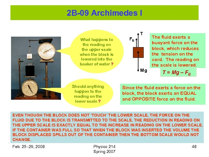 2 B-09 Archimedes I T What happens to the reading on the upper scale