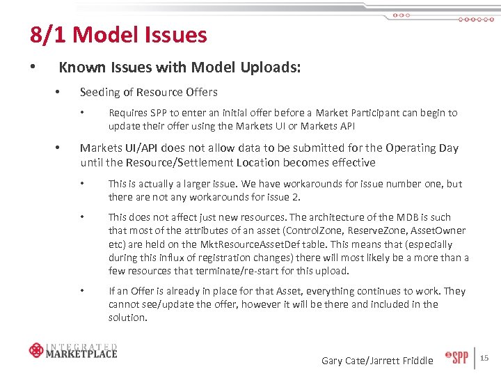 8/1 Model Issues • Known Issues with Model Uploads: • Seeding of Resource Offers
