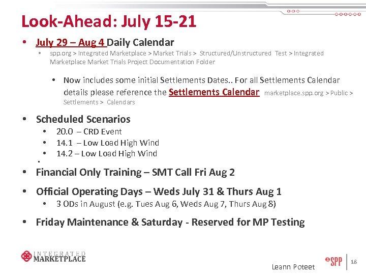 Look-Ahead: July 15 -21 • July 29 – Aug 4 Daily Calendar spp. org