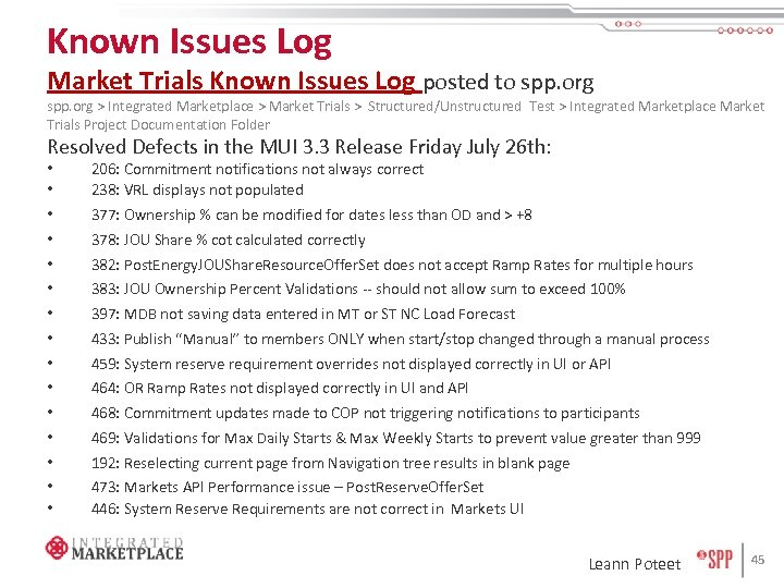 Known Issues Log Market Trials Known Issues Log posted to spp. org > Integrated