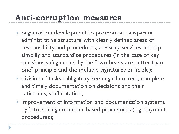 Anti-corruption measures organization development to promote a transparent administrative structure with clearly defined areas